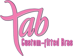 Tab Bras - Custom Fitted Bras